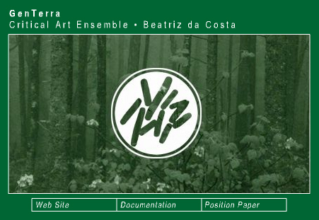 Critical Art Ensemble (CAE) «GenTerra»
